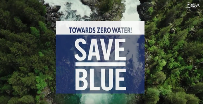 Bossa's Mission Saveblue Towards Zero Water