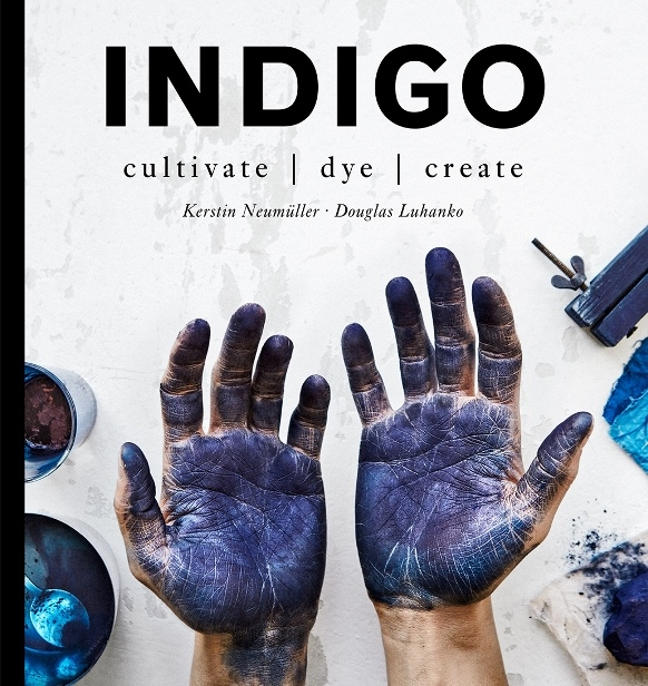 Book Indigo: Cultivate – Dye – Create (English Version)